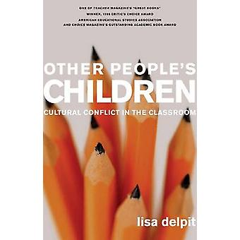 Other People's Children - Cultural Conflict in the Classroom (Revised