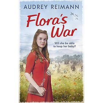 Floras Krieg von Audrey Reimann - 9781785034879 Buch