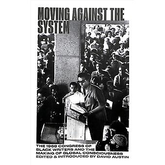 Moving Against the System by David Austin