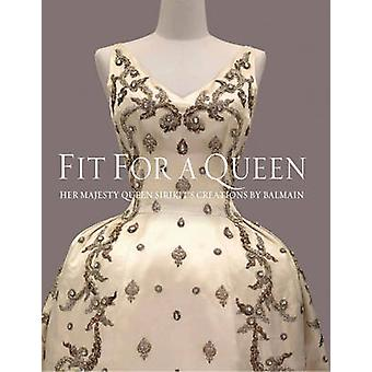 Fit for a Queen by Melissa Leventon
