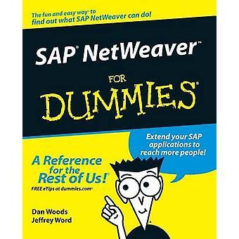 SAP's Netweaver For Dummies by Dan Woods - Jeffrey Word - 97807645688