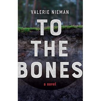 To the Bones by Nieman & Valerie
