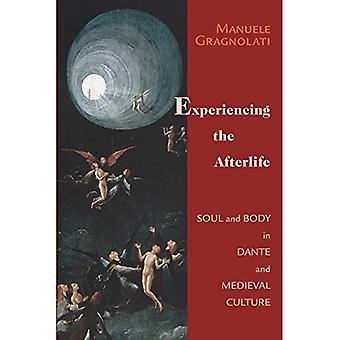 Experimentando el más allá: Alma y cuerpo en Dante y cultura medieval