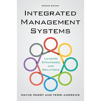 Integrated Management Systems Leading Strategies and Solutions 2nd Edition by Pardy & Wayne