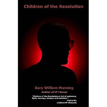 Children of the Resolution by Murning & Gary William