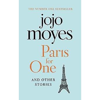 Pari isin yhden ja muiden tarinoiden löytää kirjailija minua ennen kuin rakkaus tarina, joka vangitsi miljoona sydäntä jojo Moyes