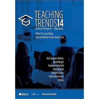 Teaching Trends 2014 by ZawackiRichter & Olaf