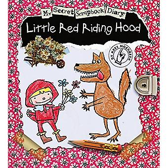 Mon journal Secret Scrapbook - Little Red Riding Hood