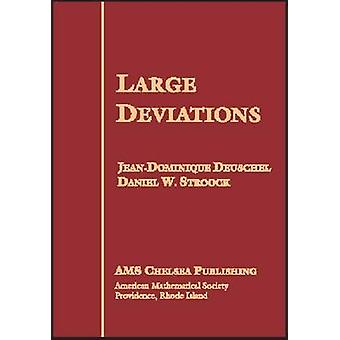 Large Deviations (New edition) by Jean-Dominique Denschel - Daniel W.