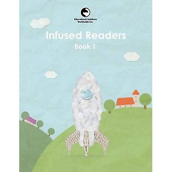 Infused Readers Book 1 by Gattegno & Caleb