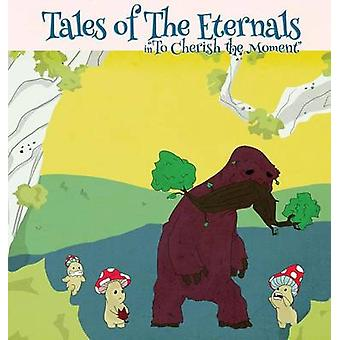 Tales of The Eternals in to Cherish the Moment by Alvarez & Angel