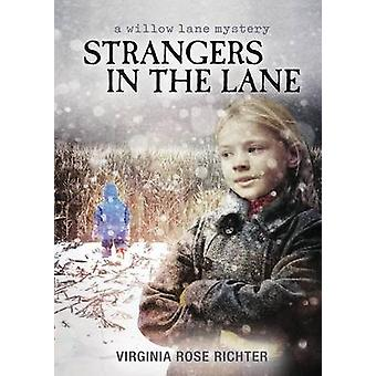 Strangers In The Lane A Willow Lane Mystery 2 by Richter & Virginia Rose