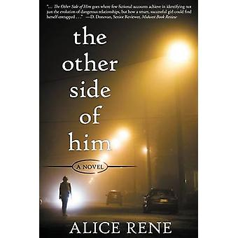 The Other Side of Him by Rene & Alice