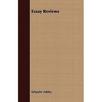 Essay Reviews by Ashley & Schuyler