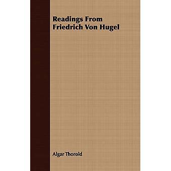 Readings From Friedrich Von Hugel by Thorold & Algar