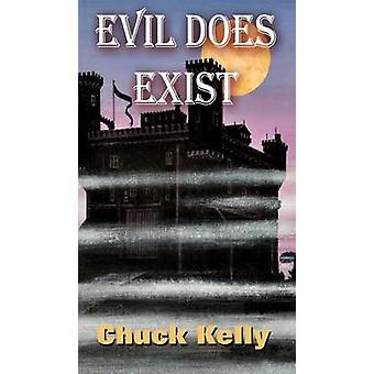 Evil Does Exist by Kelly & Chuck