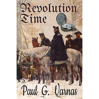 Revolution Time by Varnas & Paul G.