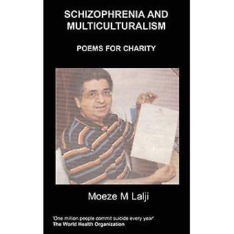 Schizophrenia and Multiculturalism by Lalji & M. M.