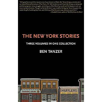 The New York Stories Three Volumes in One Collection by Tanzer & Ben