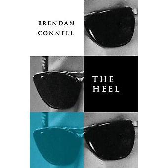 The Heel by Connell & Brendan