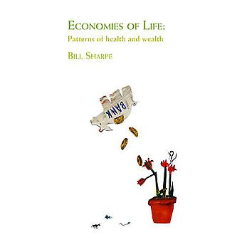 Economies of Life by Sharpe & Bill