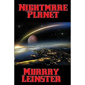 Nightmare Planet by Leinster & Murray