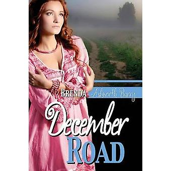 December Road by Barry & Brenda Ashworth