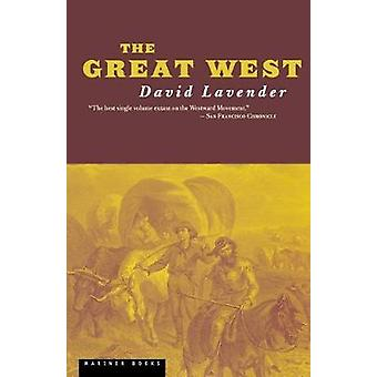 Great West by David Lavender - 9780618001897 Book