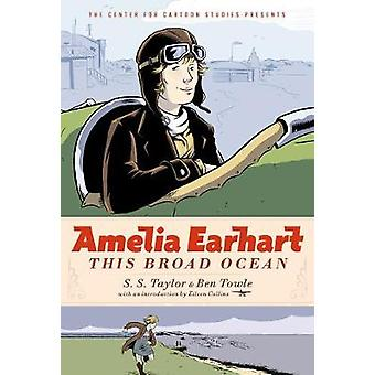 Amelia Earhart - This Broad Ocean by S. S. Taylor - 9781368022293 Book