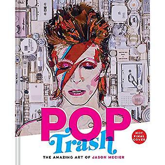 Pop Trash by Jason Mecier - 9781452170121 Book