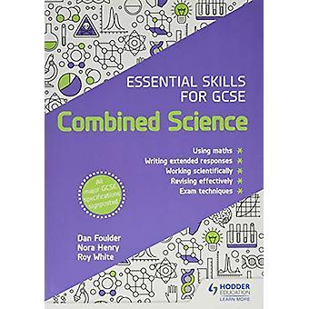Viktige ferdigheter for GCSE kombinert vitenskap av Dan Foulder - 978151045
