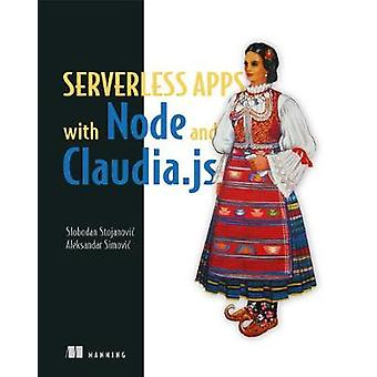 Severless Apps w/Node and Claudia.ja_p1 by Slobodan Stojanovic - 9781