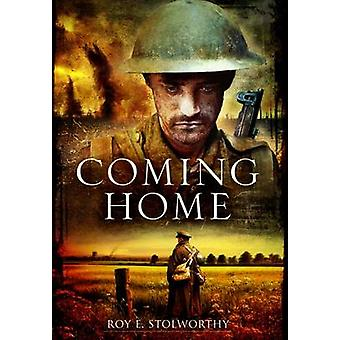 Coming Home by Roy E. Stolworthy - 9781781590713 Book