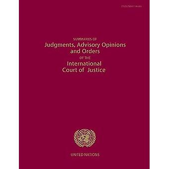 Summaries of Judgments - Advisory Opinions and Orders of the Permanen