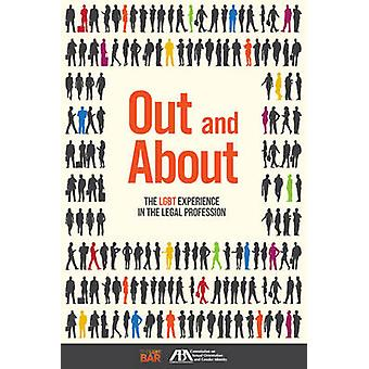 Out and About - The LGBT Experience in the Legal Profession by America