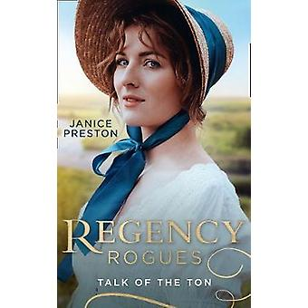 Regency Rogues - Talk Of The Ton - From Wallflower to Countess / Scanda