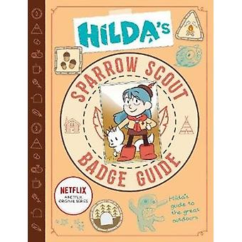 Hildas Sparrow Scout Badge Guide by Emily Hibbs