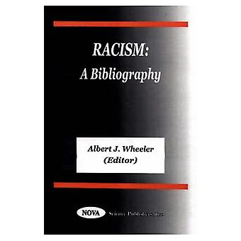 Racism: A Bibliography with Indexes