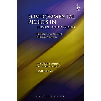 Environmental Rights in Europe and Beyond by Sanja Bogojevic - 978150