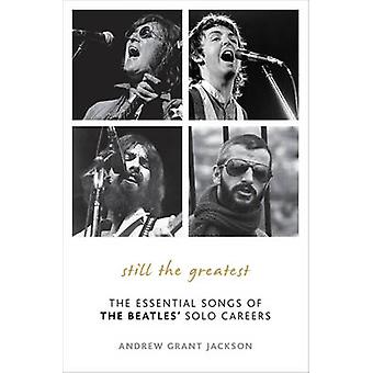 Still the Greatest - The Essential Songs of the Beatles' Solo Careers