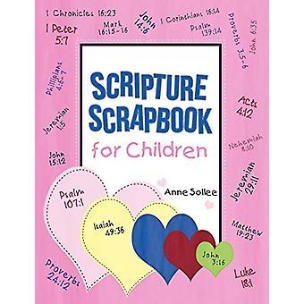 Scripture Scrapbook for Children by Anne Sollee - 9781462404247 Book