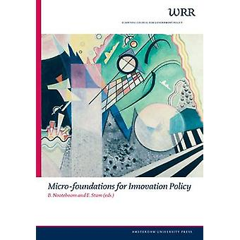 Micro-foundations for Innovation Policy by E. Stam - 9789053565827 Bo
