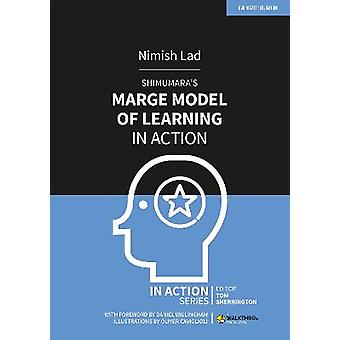Shimamura's MARGE Model of Learning in Action