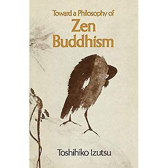 Toward a Philosophy of Zen Buddhism