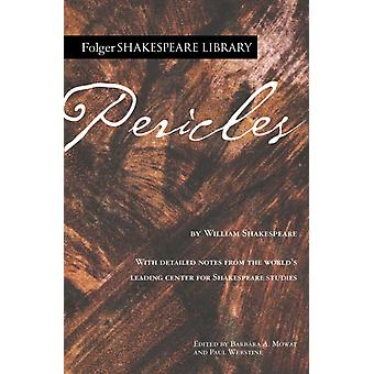 Pericles by William Shakespeare & Edited by Dr Barbara A Mowat & Edited by Paul Werstine