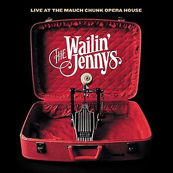 Wailin' Jennys - Live at the Mauch Opera House [CD] USA import