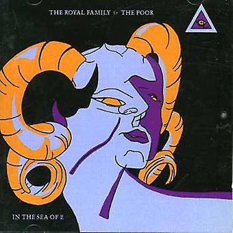 Royal Family & the Poor - In the Sea of E [CD] USA import