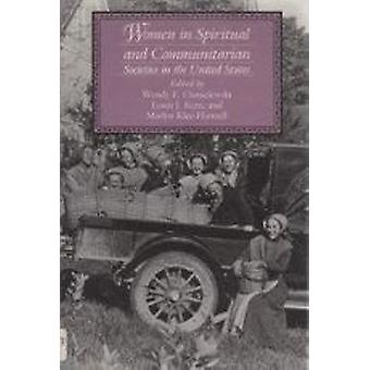 Women in Spiritual and Communitarian Societies in the United States b