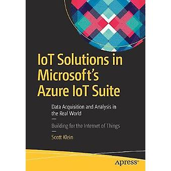 IoT Solutions in Microsoft's Azure IoT Suite - Data Acquisition and An