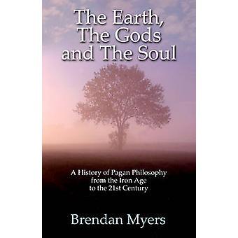 Die Erde - die Götter und die Seele - eine Geschichte der heidnischen Philosophie - Fr